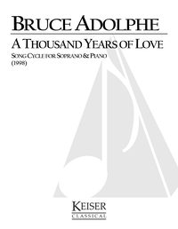 A Thousand Years Of Love A Song Cycle Keiser Southern Music